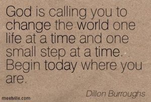 Quotation-Dillon-Burroughs-life-god-change-time-world-today-Meetville-Quotes-148236