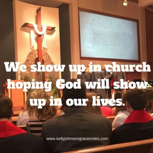 We show up in church