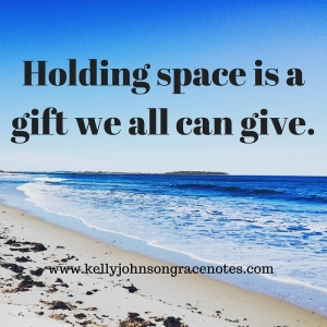 Holding Space: When Listening Leads to Healing