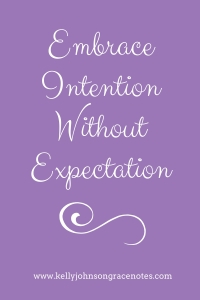 embrace-intention-without-expectation